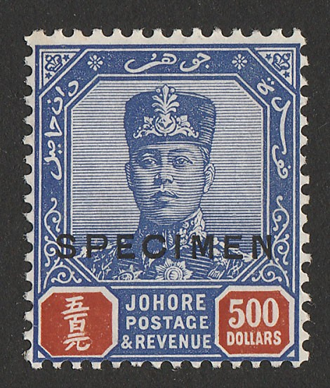 MALAYA - STATES JOHORE : 1922 Sultan $500, top value, SPECIMEN. KEY STAMP!